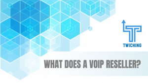 What does a VoIP reseller?